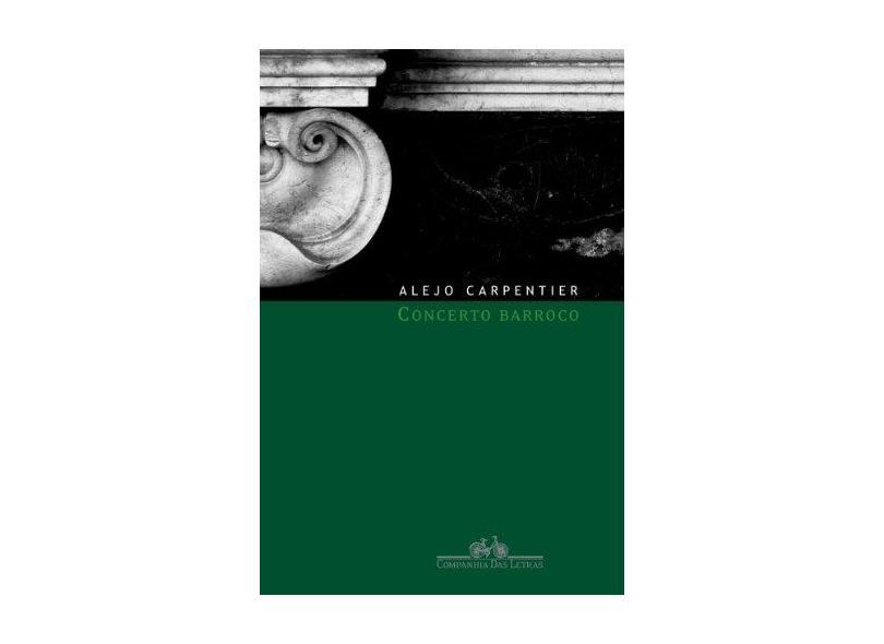 Concerto Barroco - Carpentier, Alejo - 9788535913019