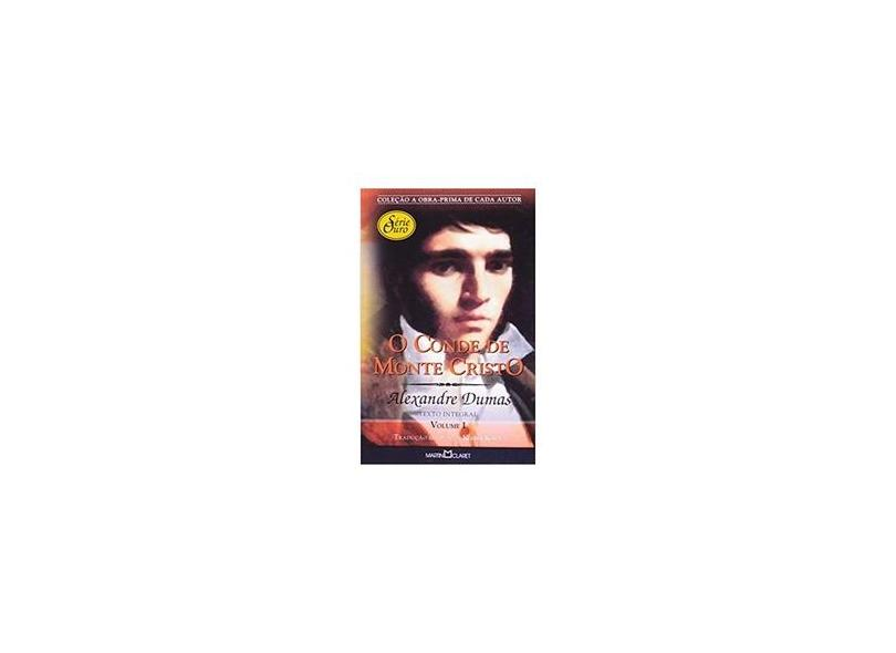 O Conde de Monte Cristo - Vol. I - Col. Obra Prima de Cada Autor - Dumas, Alexandre - 9788572327480