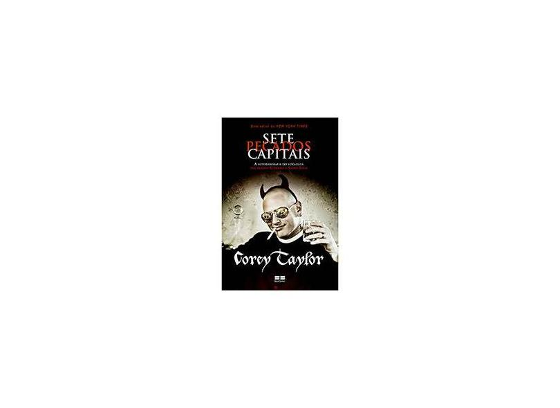 Sete Pecados Capitais - Taylor, Corey - 9788576846161