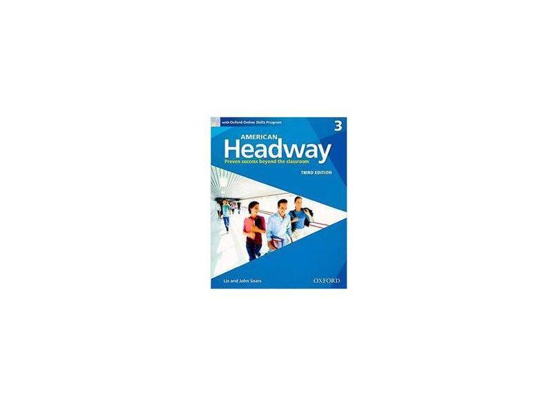 American Headway 3e 3 Students Book+oxford Online Skills Program Pack - Liz Soars - 9780194726115