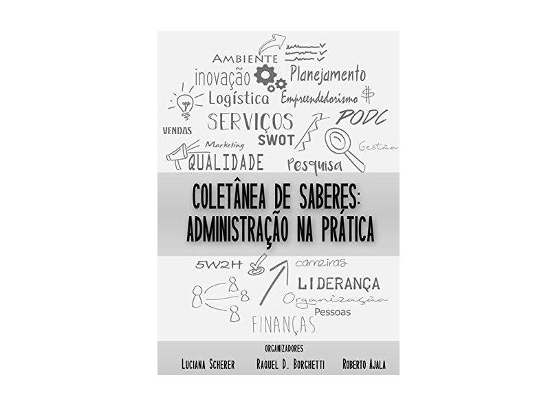 Coletânea de Saberes - Luciana Scherer Raquel Duzsinski Borghetti Roberto Schuster Ajala - 9788595350656
