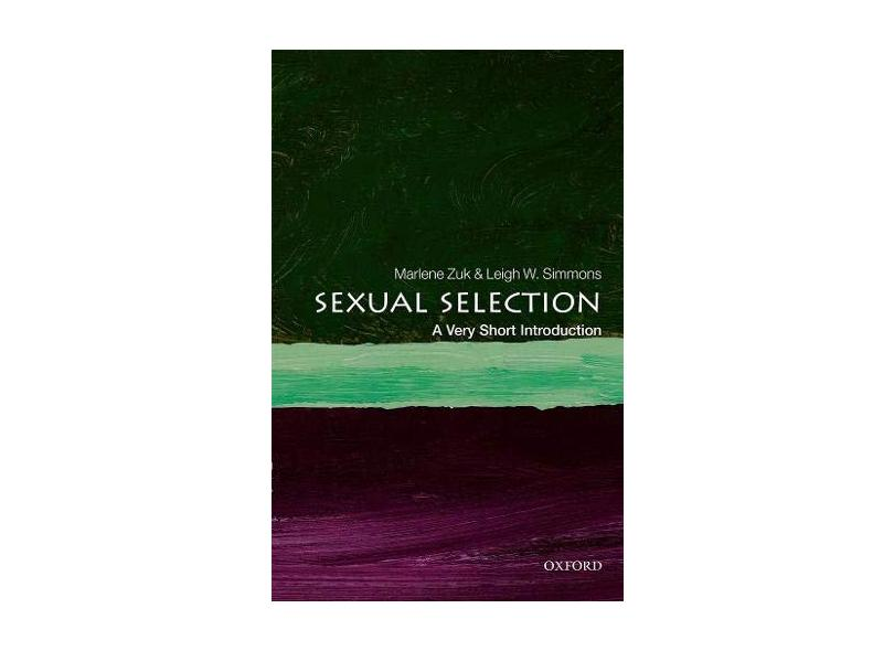 Sexual Selection: A Very Short Introduction - Zuk,marlene - 9780198778752