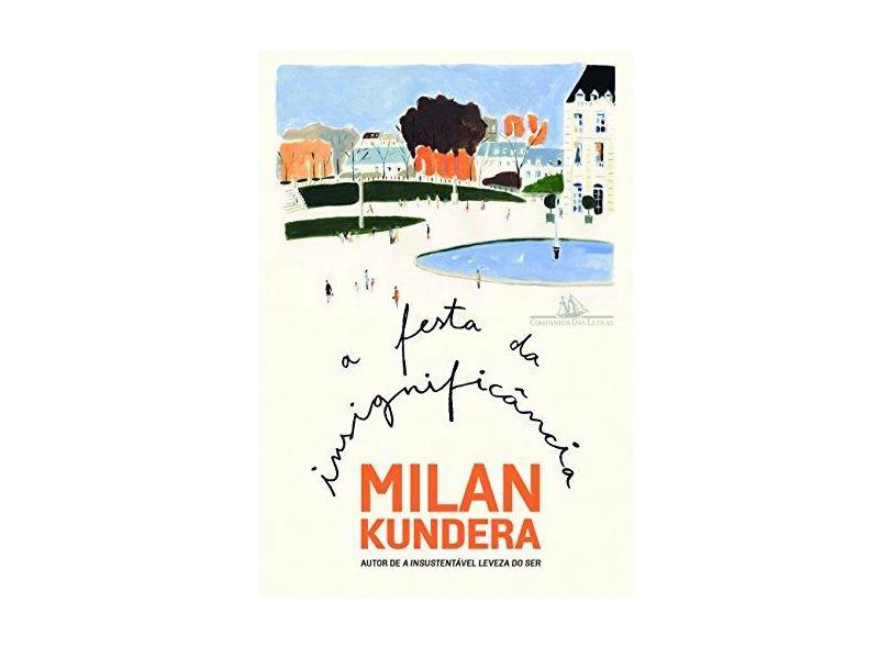 A Festa da Insignificância - Milan Kundera - 9788535924664