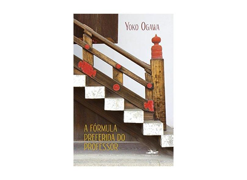 A Fórmula Preferida do Professor - Yoko Ogawa - 9788574482798