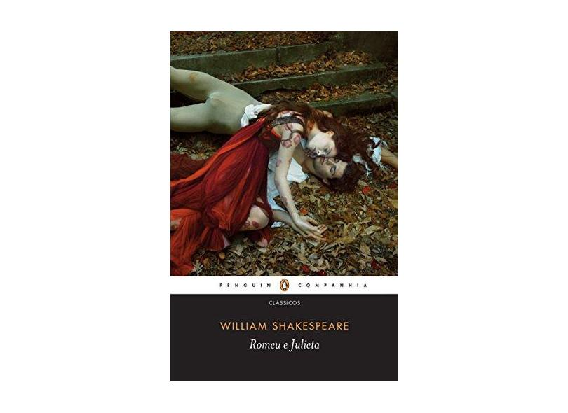 Romeu e Julieta - Coleção Clássicos - William Shakespeare - 9788582850404