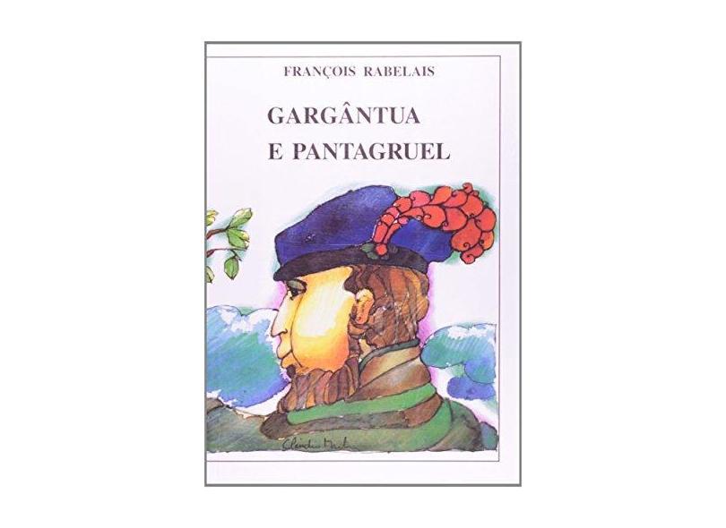 Gargantua E Pantagruel - Francois Rabelais - 9788531905940