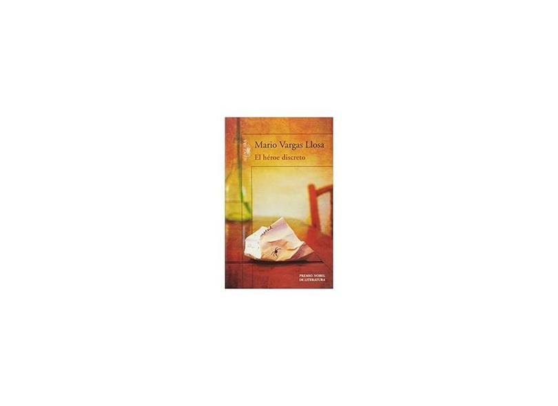 El Héroe Discreto - Llosa, Mario Vargas - 9789870431138