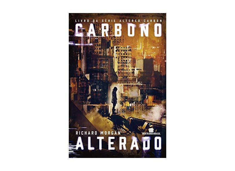 Carbono Alterado - Richard Morgan - 9788528621655