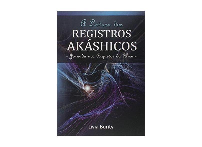 eBook A Leitura Dos Registros Akáshicos - Livia Burity - 9788591972807