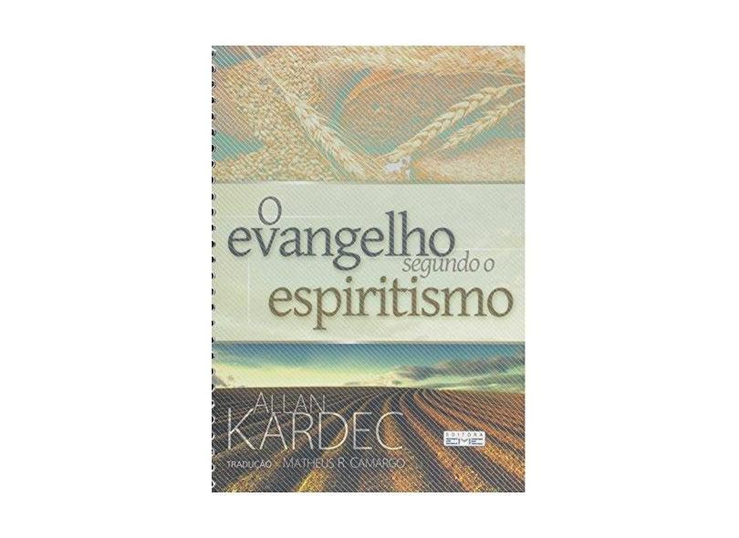 O Evangelho Segundo o Espiritismo - Espiral - Kardec, Allan - 9788573533354