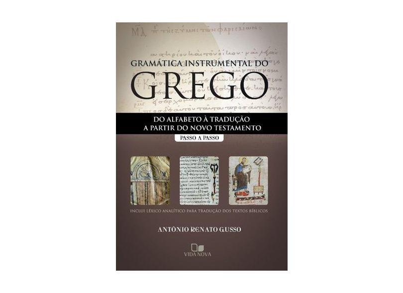 Gramática Instrumental Do Grego. Passo A Passo - Capa Comum - 9788527504287