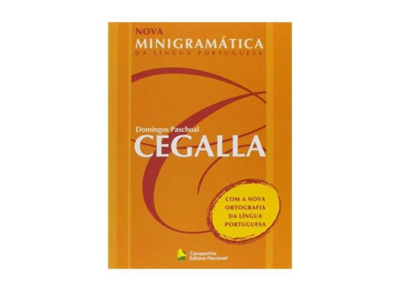 Nova Minigramática da Língua Portuguesa - Novo Acordo Ortográfico - Domingos Paschoal Cegalla - 9788504014105