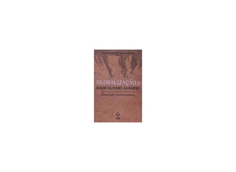 Globalizacao E Radicalismo Agrario - Capa Comum - 9788571397248