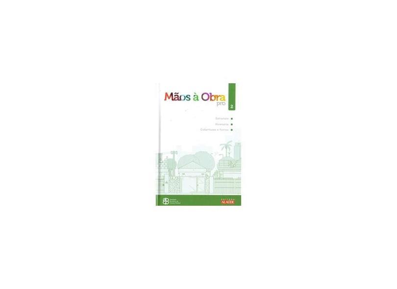 O Guia do Profissional da Contrução - Série Mão À Obra Pro - Vol. 2 - Abcp - 9788578812034
