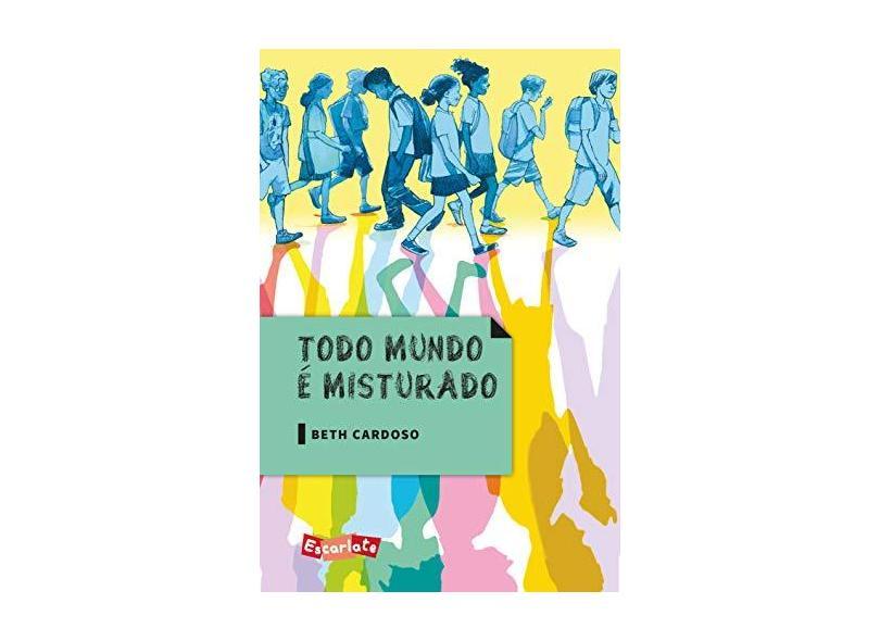 Todo Mundo É Misturado - Beth Cardoso - 9788583820352