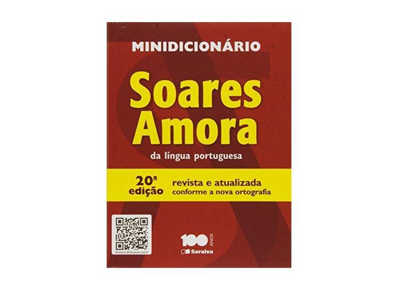 Minidicionário Soares Amora da Língua Portuguesa - 20ª Ed. - Saraiva Sa Livreiros Editores - 9788502616127