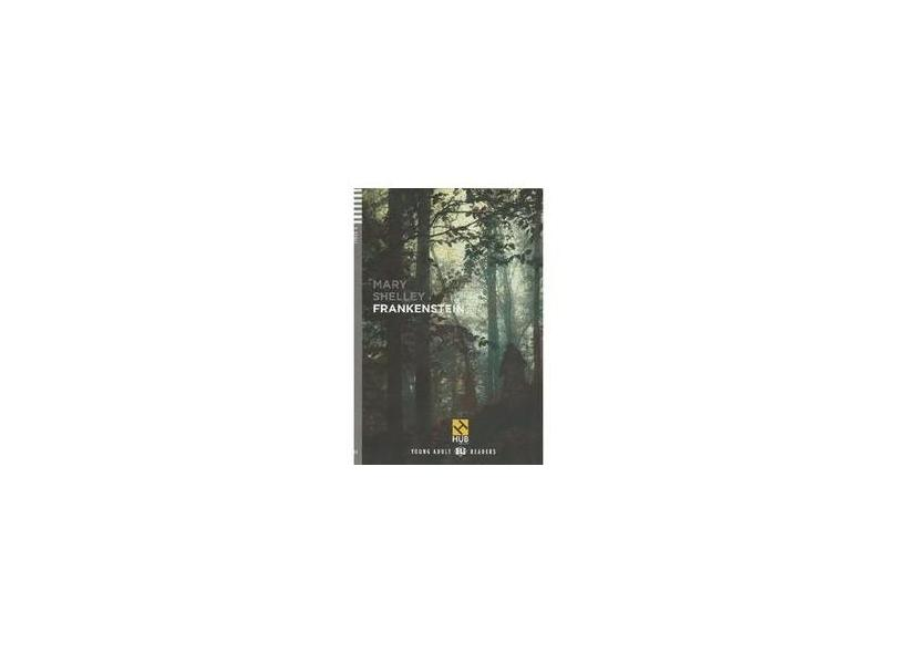 Frankenstein B2 - With Audio CD And Booklet - Shelley, Mary - 9788563623874
