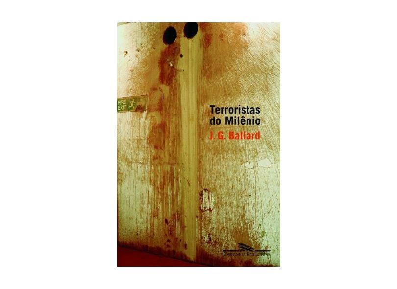 Terroristas do Milênio - Ballard, J. G. - 9788535906530