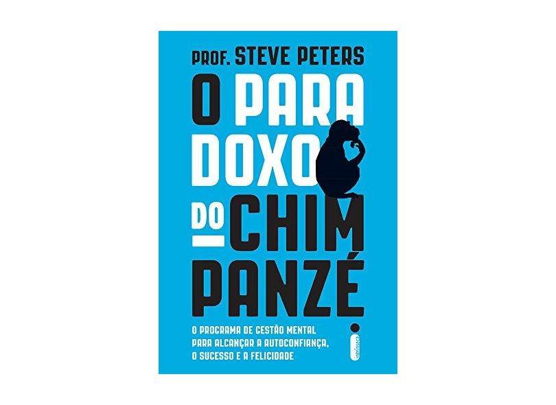 Paradoxo do Chimpanzé, O - Prof. Steve Peters - 9788551000113