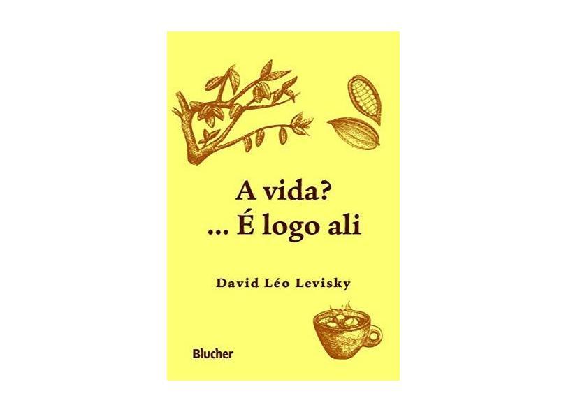 """A Vida? - """"levisky, David Leo"""" - 9788521213642"""