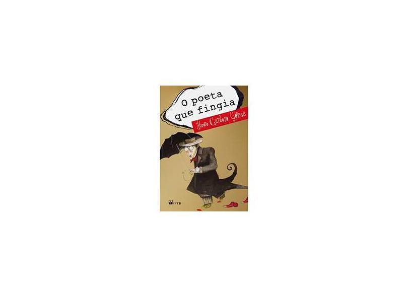 O Poeta Que Fingia - Álvaro Cardoso Gomes - 9788532275257