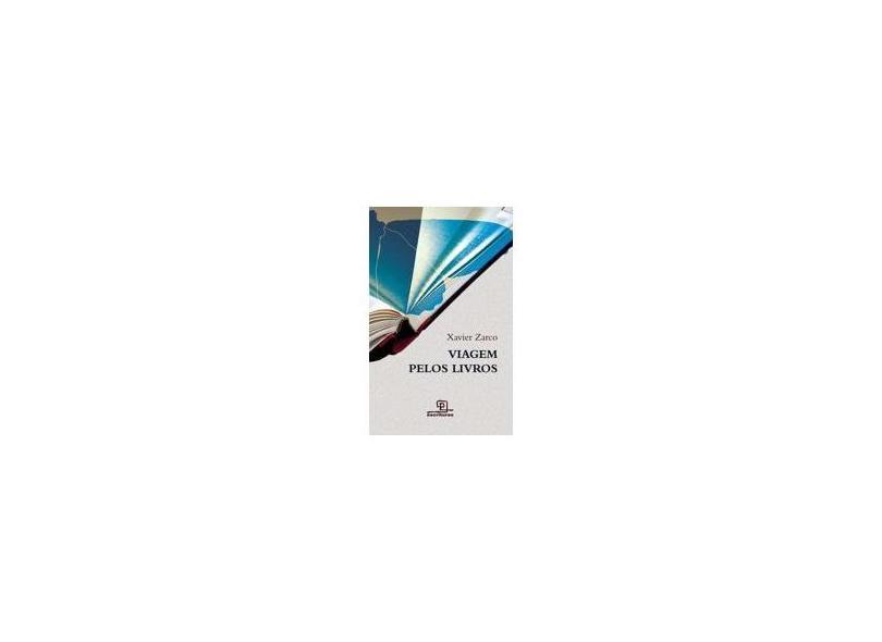 Viagem Pelos Livros - Zarco,xavier - 9788575314036