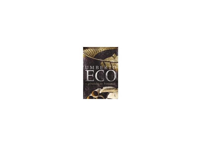 O Pêndulo de Focault - Umberto Eco - 9788501034663