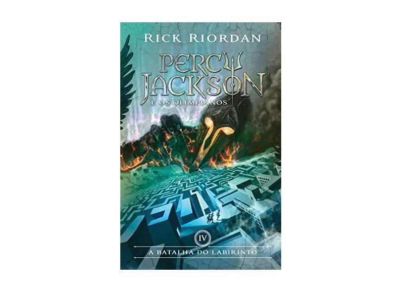 A Batalha do Labirinto - Coleção Percy Jackson e os Olimpianos - Vol. 4 - Rick Riordan - 9788580575422