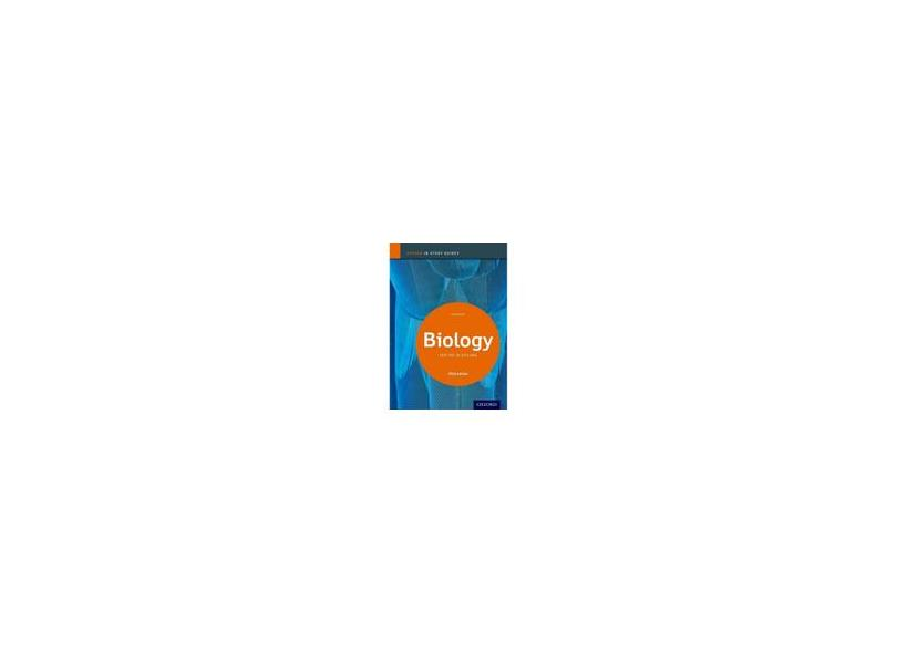OXFORD IB STUDY GUIDES: BIOLOGY FOR THE IB DIPLOMA - 2014 EDITION - Allott, Andrew - 9780198393511