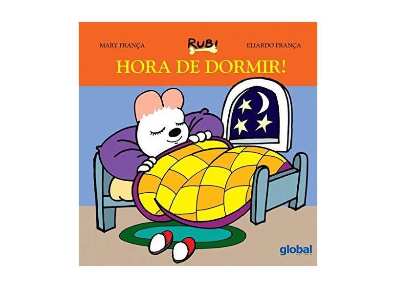 Hora de Dormir! - Mary França - 9788526024298