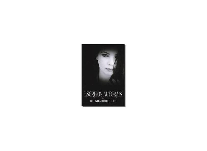 Escritos Autorais - Brenda Rodrigues - 9788592723200