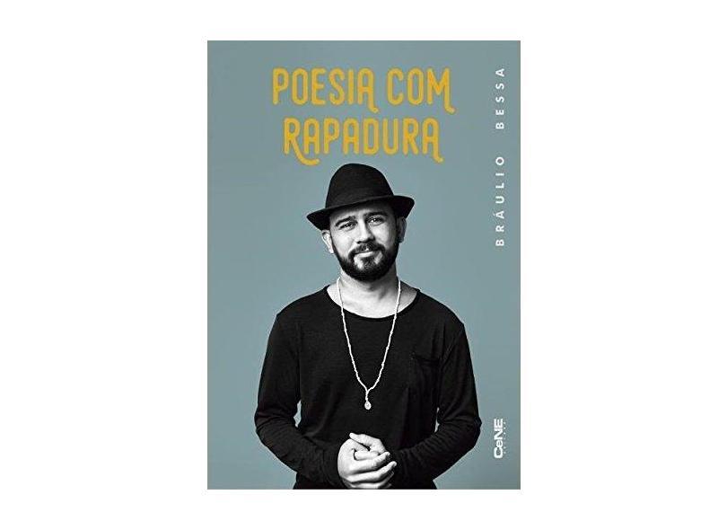 Poesia com Rapadura - Bráulio Bessa - 9788568941058