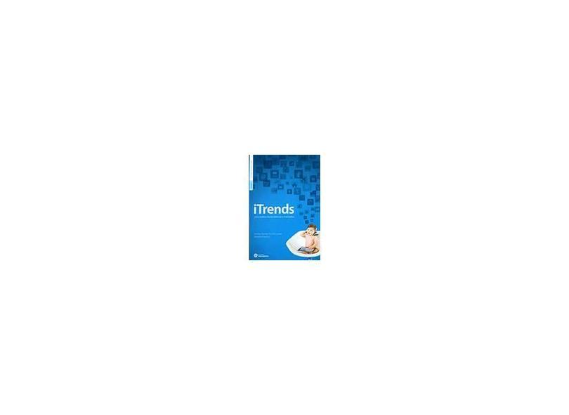 iTrends: Uma Análise de Tendências e Mercados - Marielle Rieping, Achiles Batista Ferreira Junior - 9788582129654
