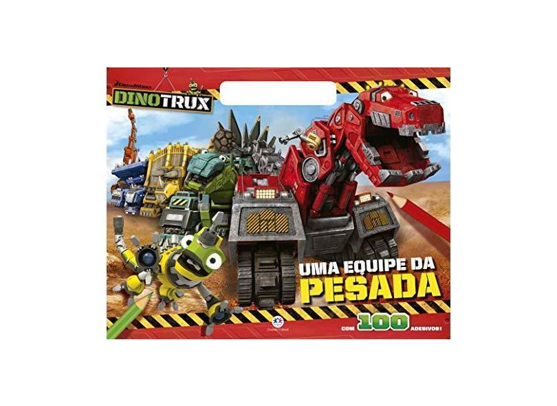 Dinotrux - Uma Equipe Da Pesada - Cultural, Ciranda - 9788538070351