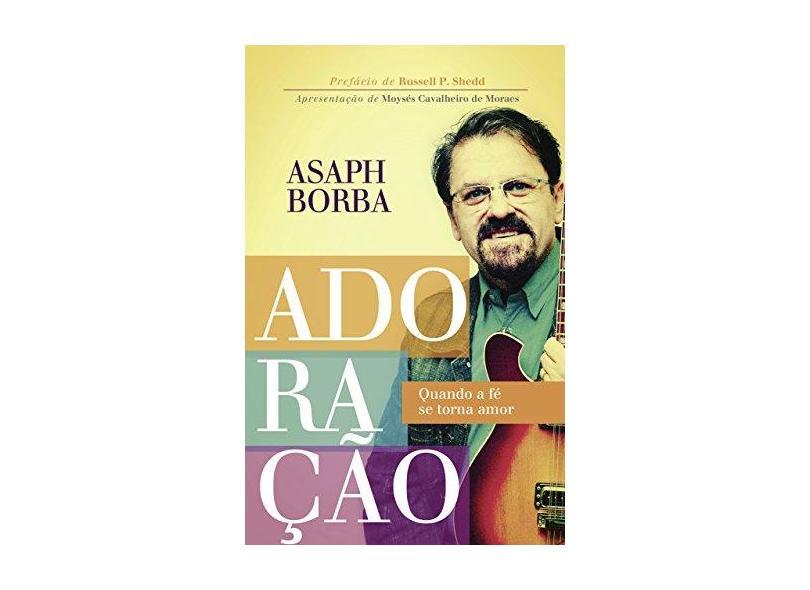 Adoração - Borba, Asaph - 9788578600549