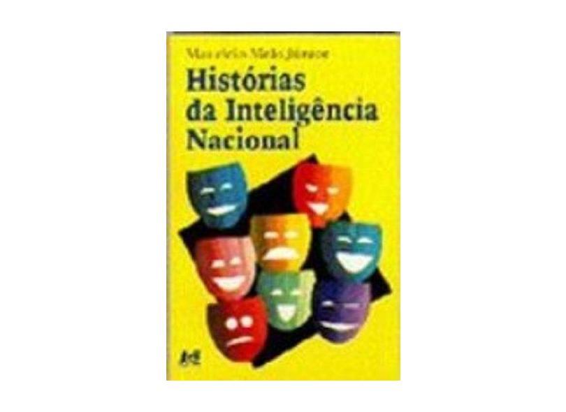 Histórias da Inteligência Nacional - Mauricio Melo Junior - 9788574970615