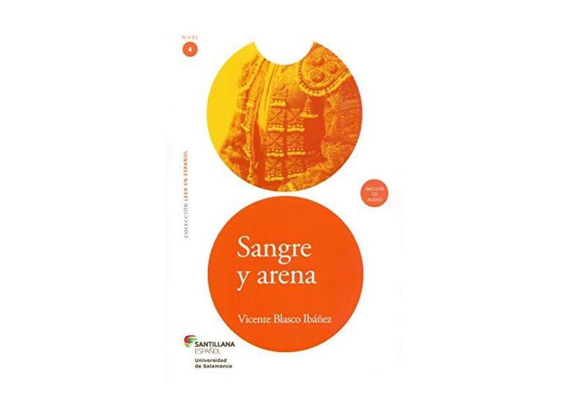 Sangre Y Arena + CD Audio - Ibáñez, Vicente Blasco - 9788516082864