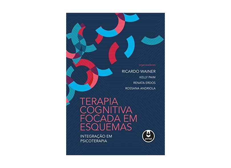 Terapia Cognitiva Focada em Esquemas - Capa Comum - 9788582712573