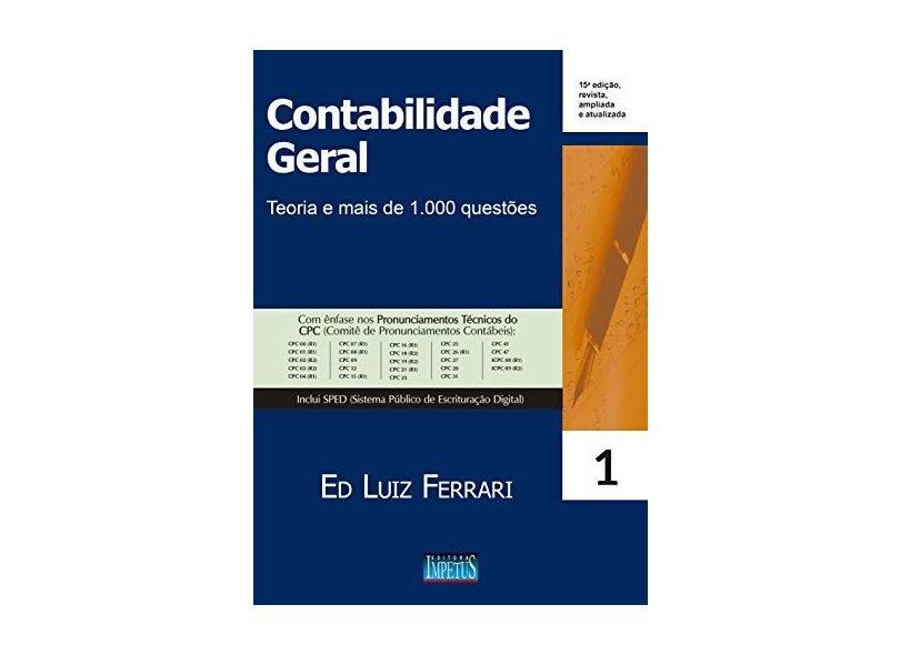 Contabilidade Geral. Teoria e Mais de 1.000 Questões - Ed Luiz Ferrari - 9788576269786