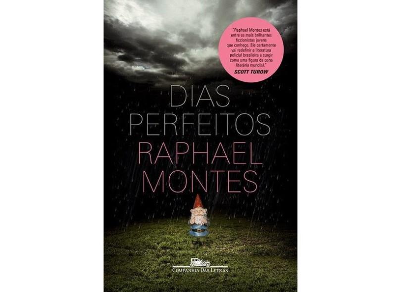 Dias Perfeitos - Raphael Montes - 9788535924015