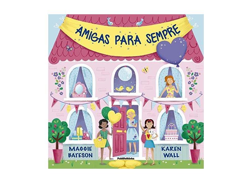 Amigas Para Sempre - Maggie Bateson - 9788569275411