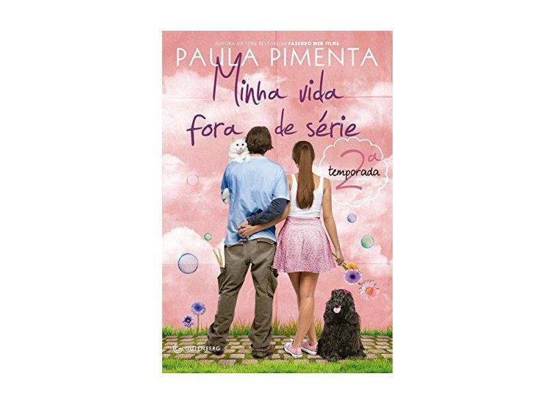 Minha Vida Fora de Série - 2ª Temporada - Pimenta, Paula - 9788582350409