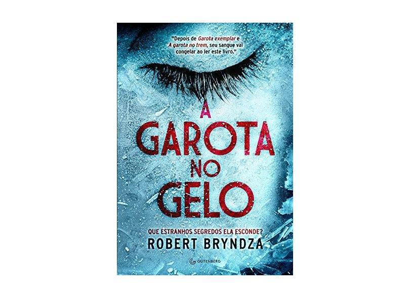 Garota no Gelo, A - Robert Bryndza - 9788582354049