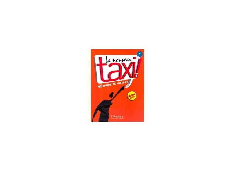 Le Nouveau Taxi! 1 - Livre De L'élève Avec DVD-ROM - Capelle, Guy - 9782011555489