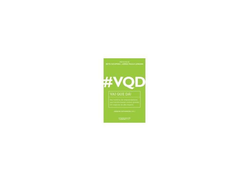 # VQD: Vai Que Dá! - Joaquim Castanheira - 9788582850008