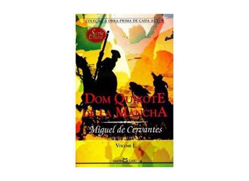 Dom Quixote de La Mancha - Vol. I - Cervantes, Miguel De - 9788572327268
