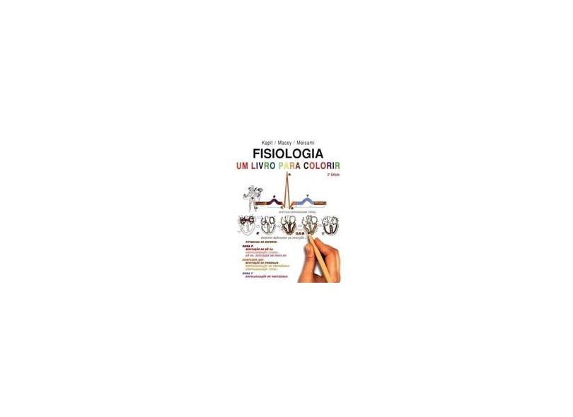 Fisiologia. Um Livro Para Colorir - Capa Comum - 9788572415590