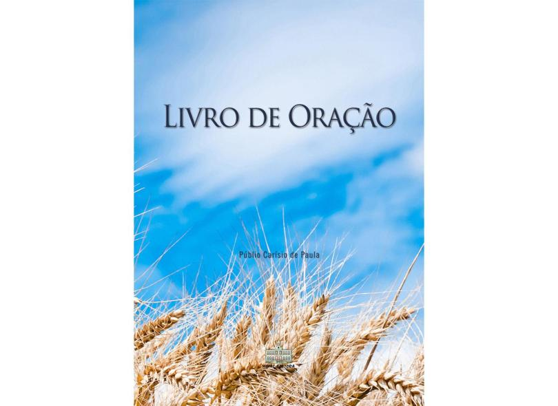 "Livro De Oraçao - Adulto - ""paula, Públio Carísio De"" - 9788587538987"