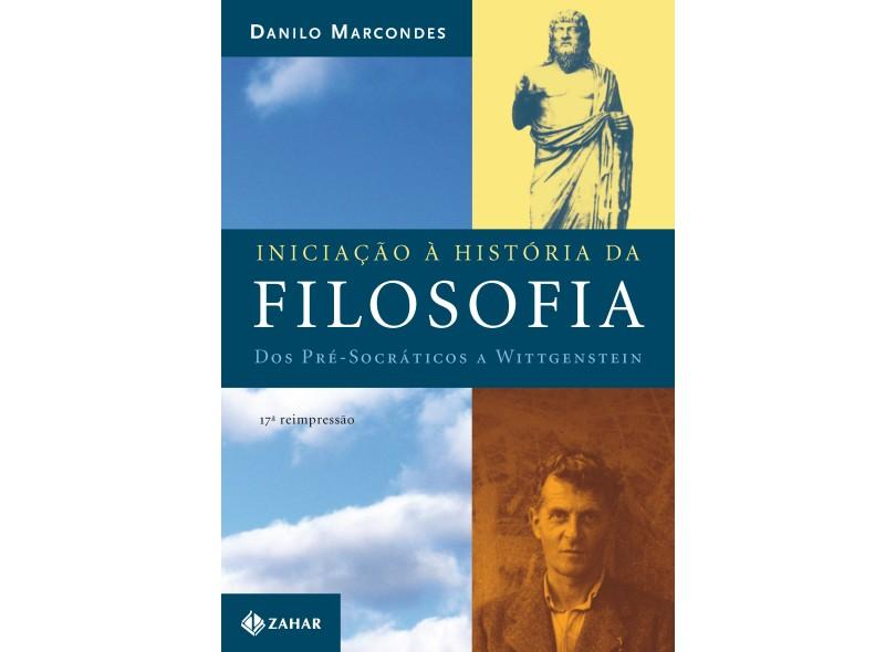 Iniciação À História da Filosofia - Marcondes, Danilo - 9788571104051