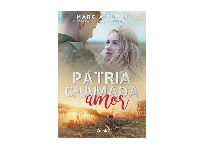 Pátria Chamada Amor - Marcia Rubim - 9788568839829